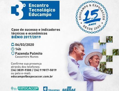 Educampo Expocaccer completa 15 anos de parceria com a realização do 3º Encontro Tecnológico