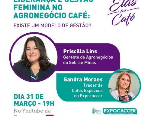 EXPOCACCER ANUNCIA 1ª LIVE DO PROGRAMA ELAS NO CAFÉ