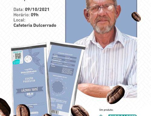 EDIÇÃO ESPECIAL DO PRODUTOR DA CAFETERIA DULCERRADO DE OUTUBRO SERÁ LANÇADO NO PRÓXIMO SÁBADO, 09